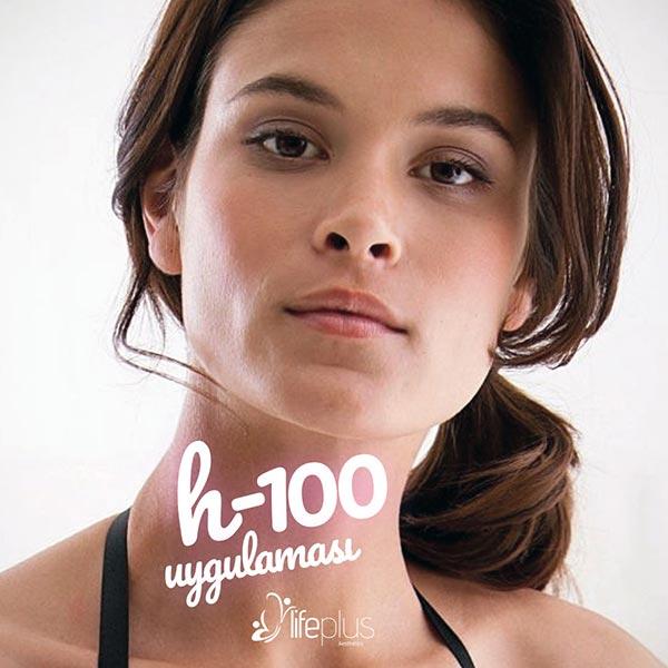 H100 Uygulaması - Lifeplus Nişantaşı